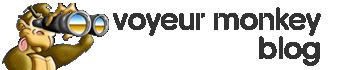 Voyeur Monkey Blog